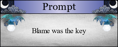 Blame was the key