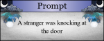 A stranger was knocking at the door