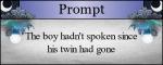 The boy hadn't spoken since his twin had gone