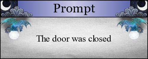 The door was closed